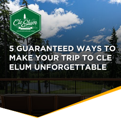 5 Guaranteed Ways to make your Trip to Cle Elum Unforgettable